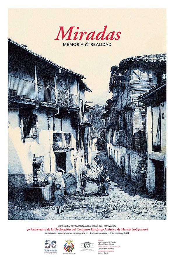 Cartel exposición Miradas, memoria y realidad en Hervás de Johnny García y Jose María Castellano.