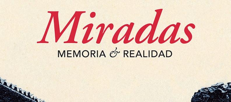Exposición Miradas, Memoria y Realidad
